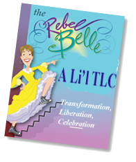 A Li'l Tuck Talk on T.L.C.~Transformation, Liberation & Celebration!