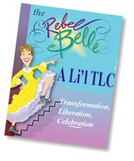 A Li'l Tuck Talk on T.L.C.~Transformation, Liberation & Celebration!